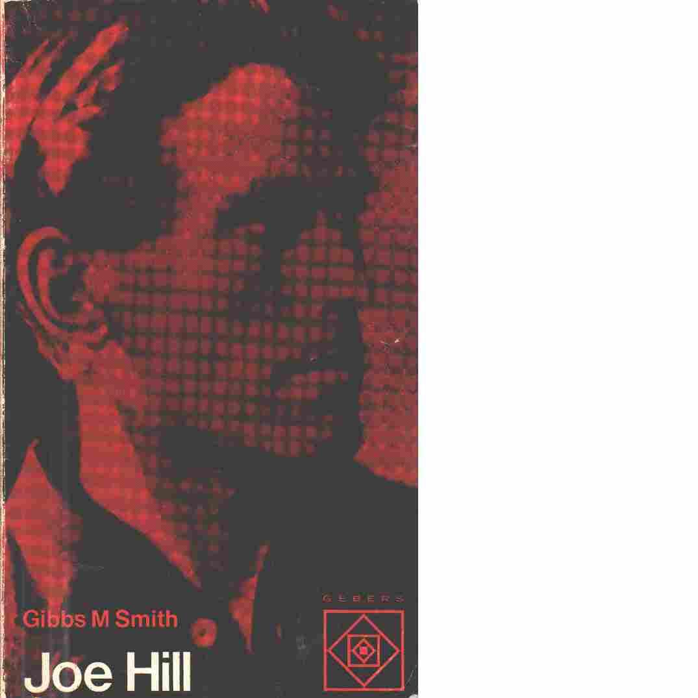 Joe Hill - Smith, Gibbs M