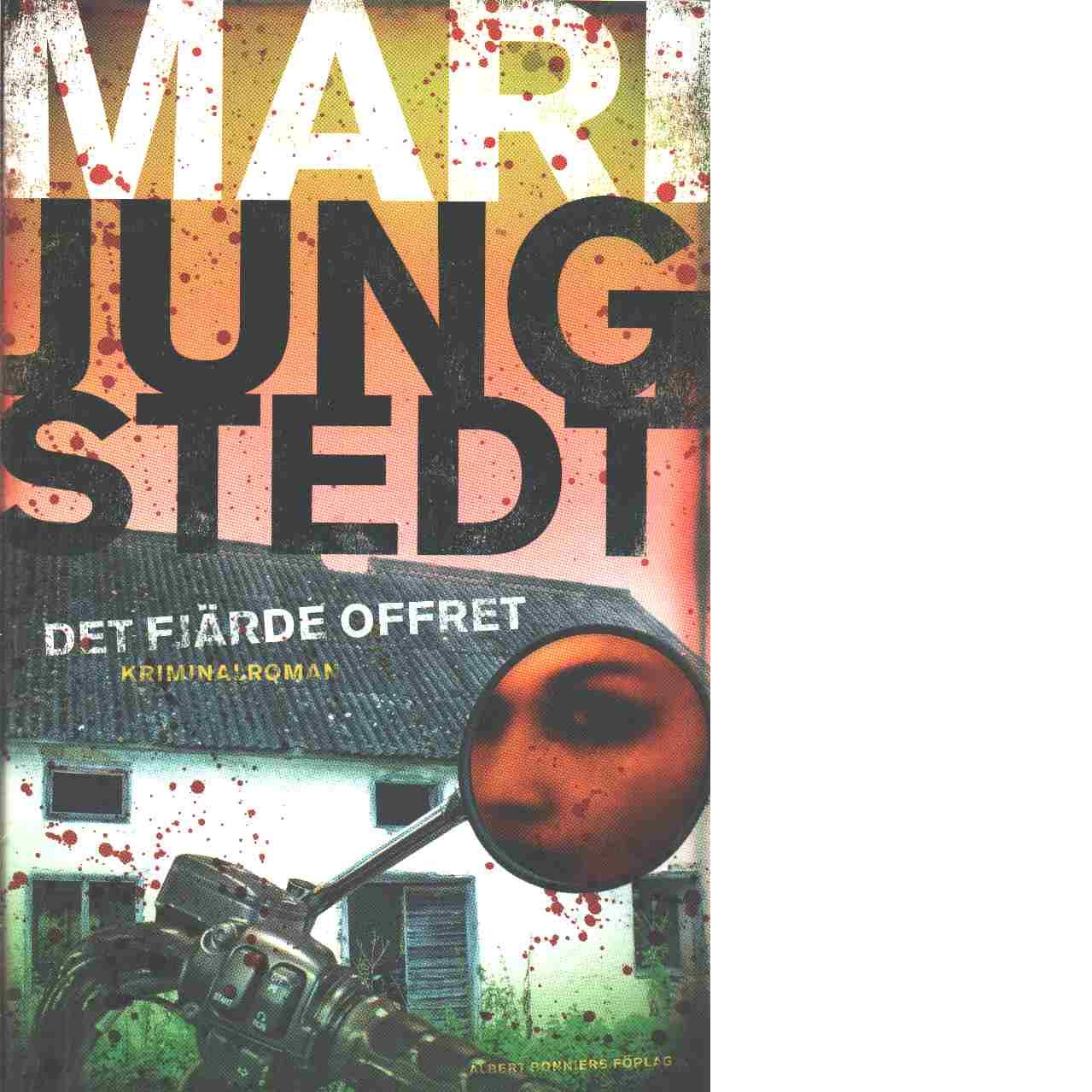 Det fjärde offret - Jungstedt, Mari