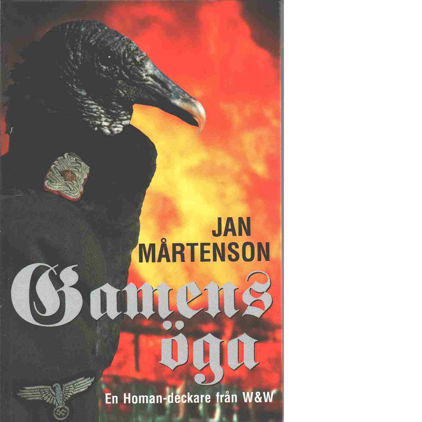 Gamens öga - Mårtenson, Jan