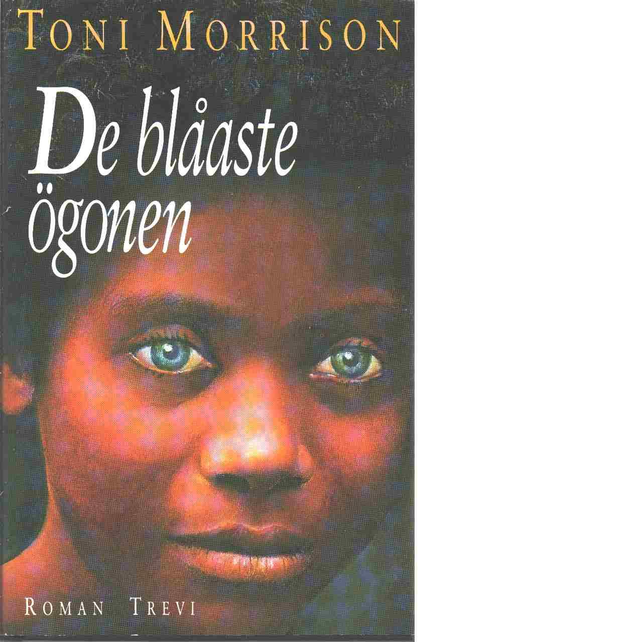 De blåaste ögonen - Morrison, Toni