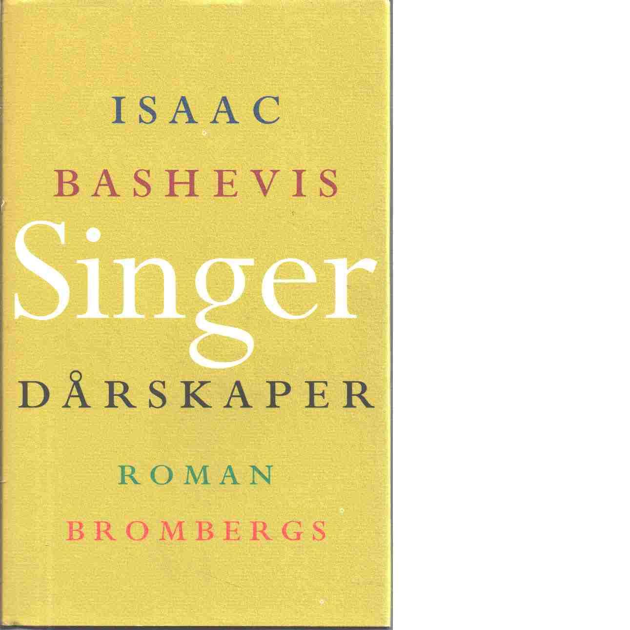 Dårskaper - Singer, Isaac Bashevis