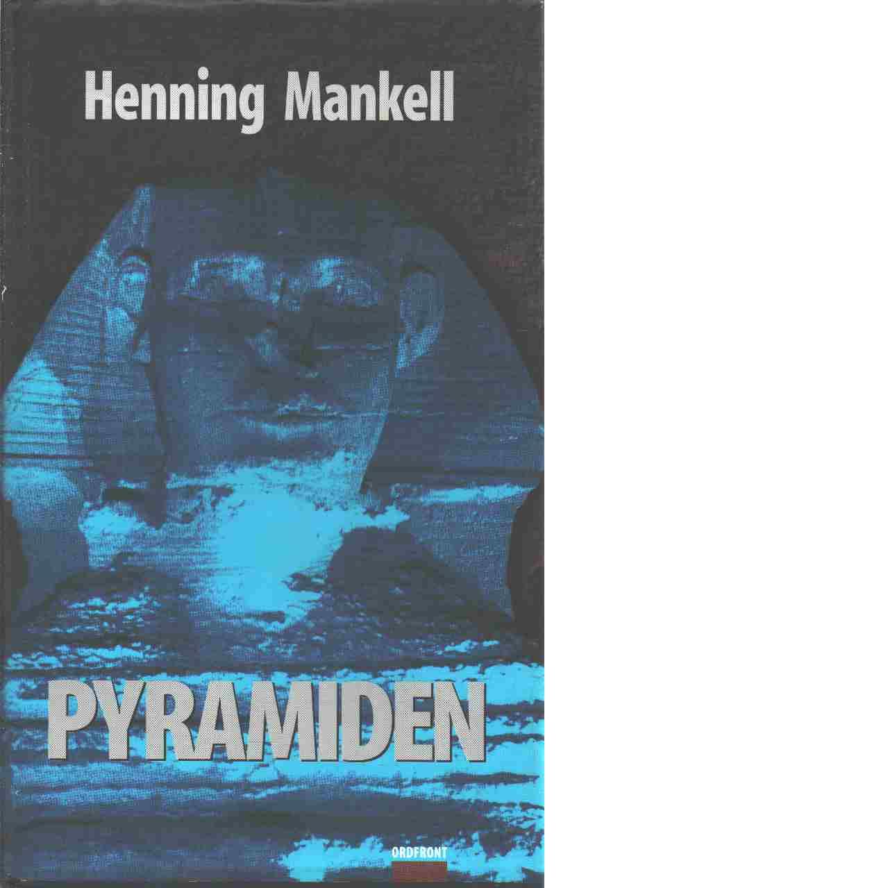 Pyramiden - Mankell, Henning