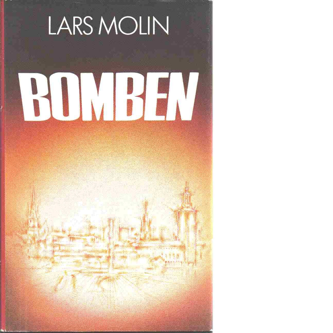 Bomben - Molin, Lars