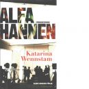 Alfahannen - Wennstam, Katarina
