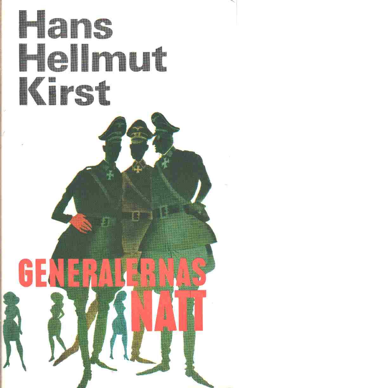 Generalernas natt - Kirst, Hans Hellmut