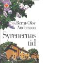 Syrenernas tid - Andersson, Bernt-Olov