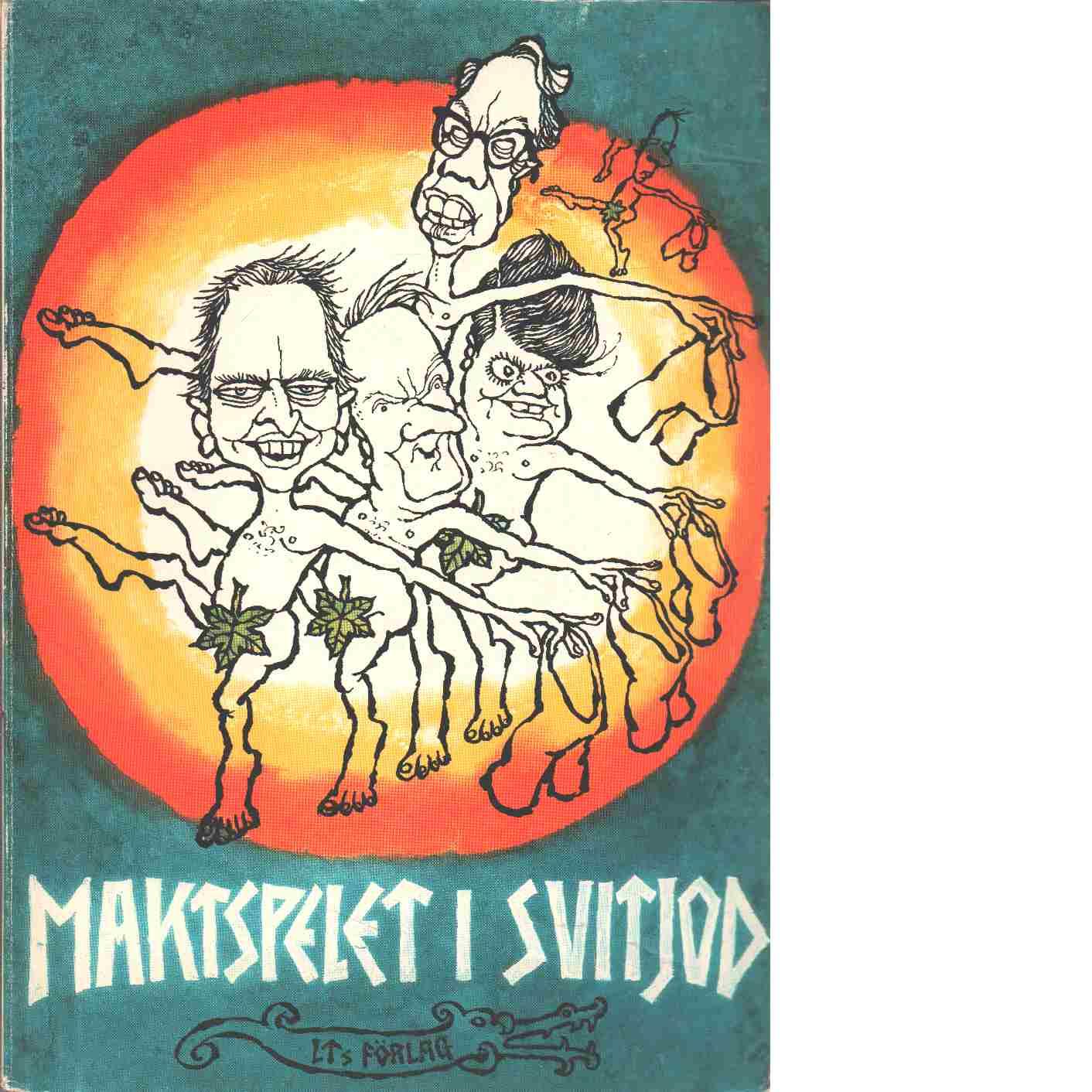 Maktspelet i Svitjod  ur Gustaf Mångvis' saga - Gunnar på Lid-arrende och Karlsson, Ewert