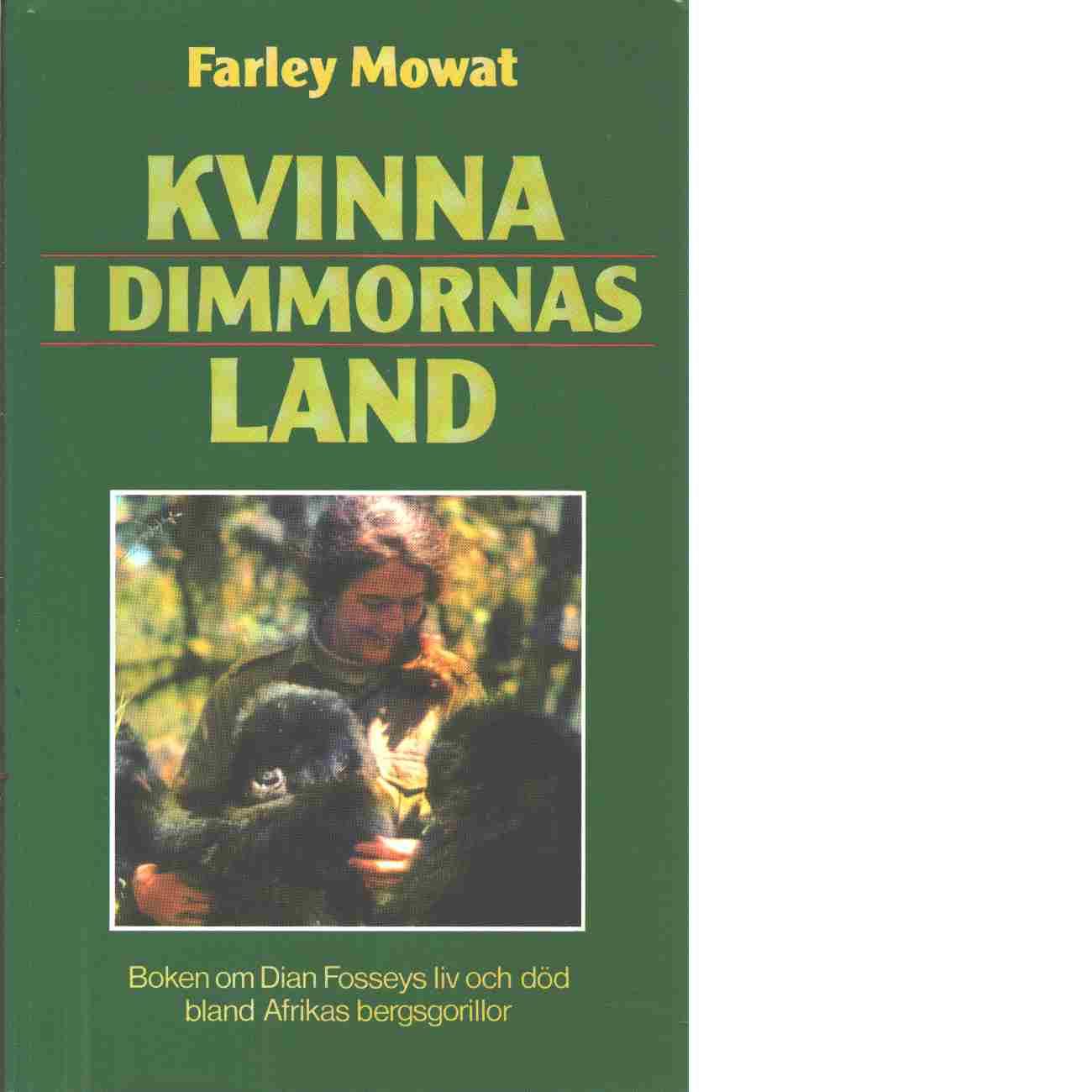 Kvinna i dimmornas land - Mowat, Farley