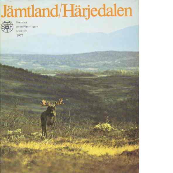 STF:s årsskrift 1977 - Jämtland/Härjedalen - Red.