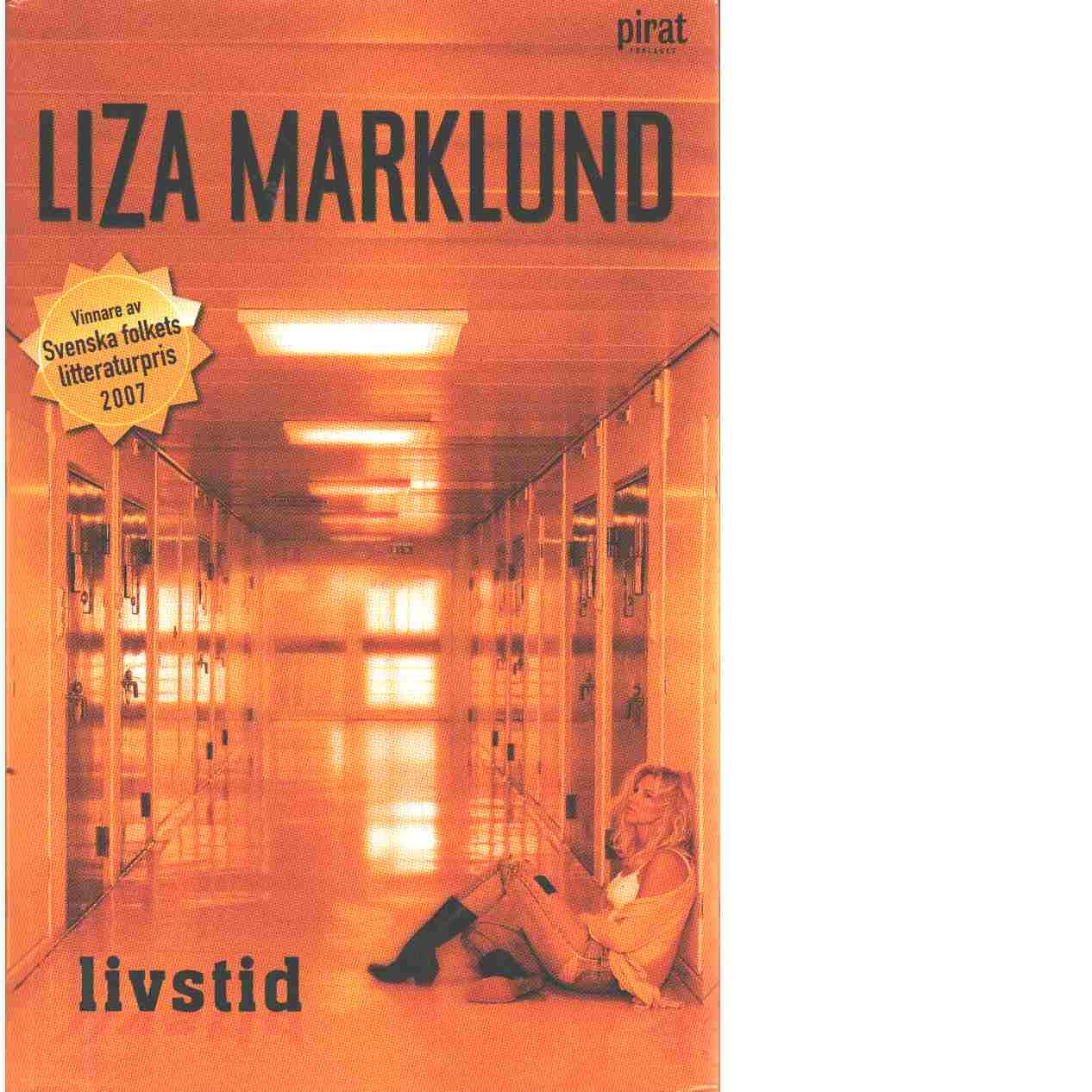 Livstid - Marklund, Liza