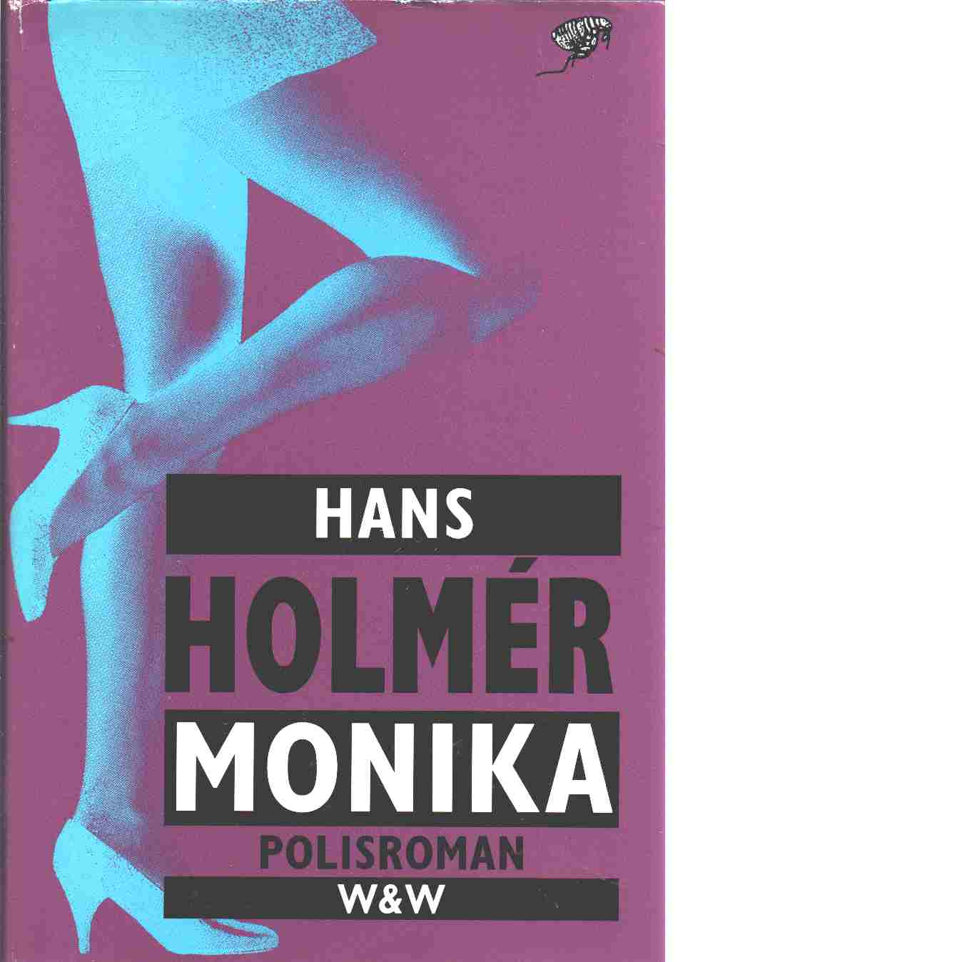 Monika - Holmér, Hans