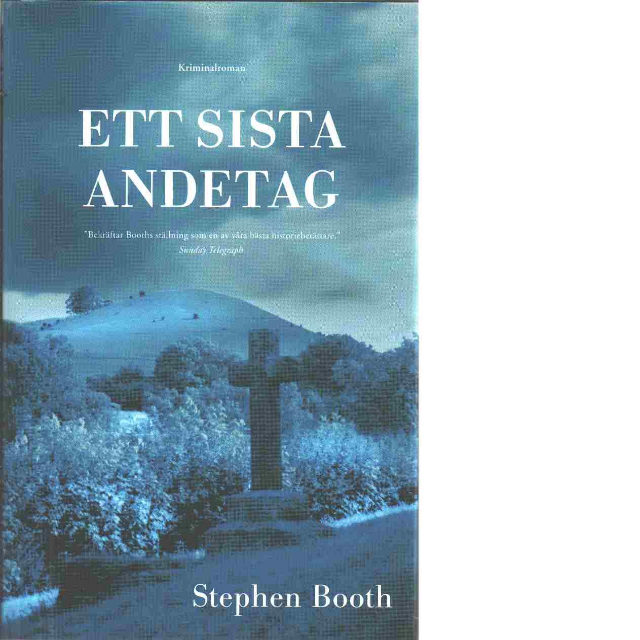 Ett sista andetag - Booth, Stephen
