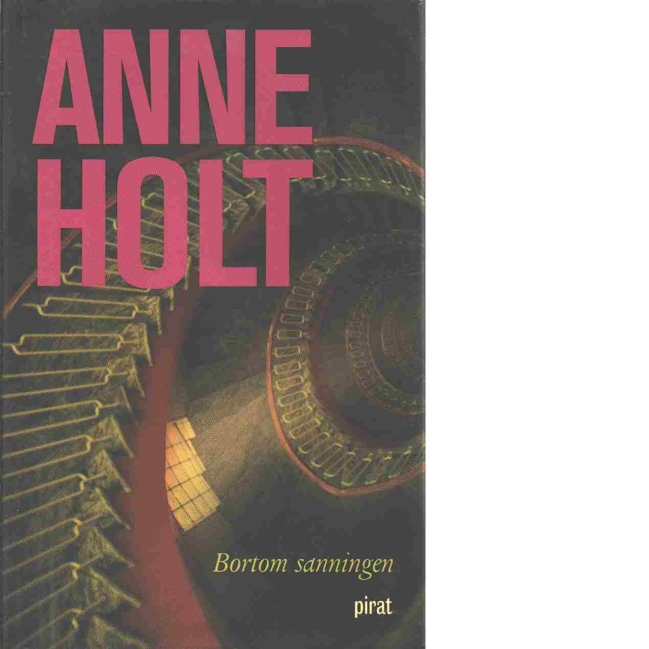 Bortom sanningen - Holt, Anne