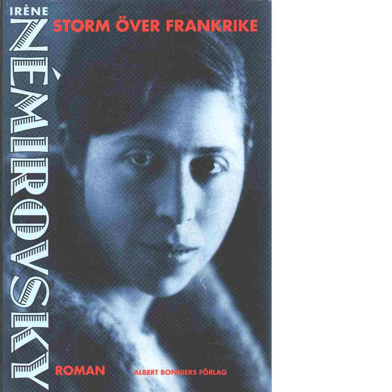 Storm över Frankrike - Némirovsky, Irène