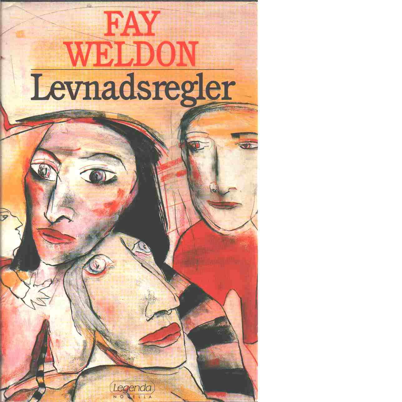 Levnadsregler - Weldon, Fay