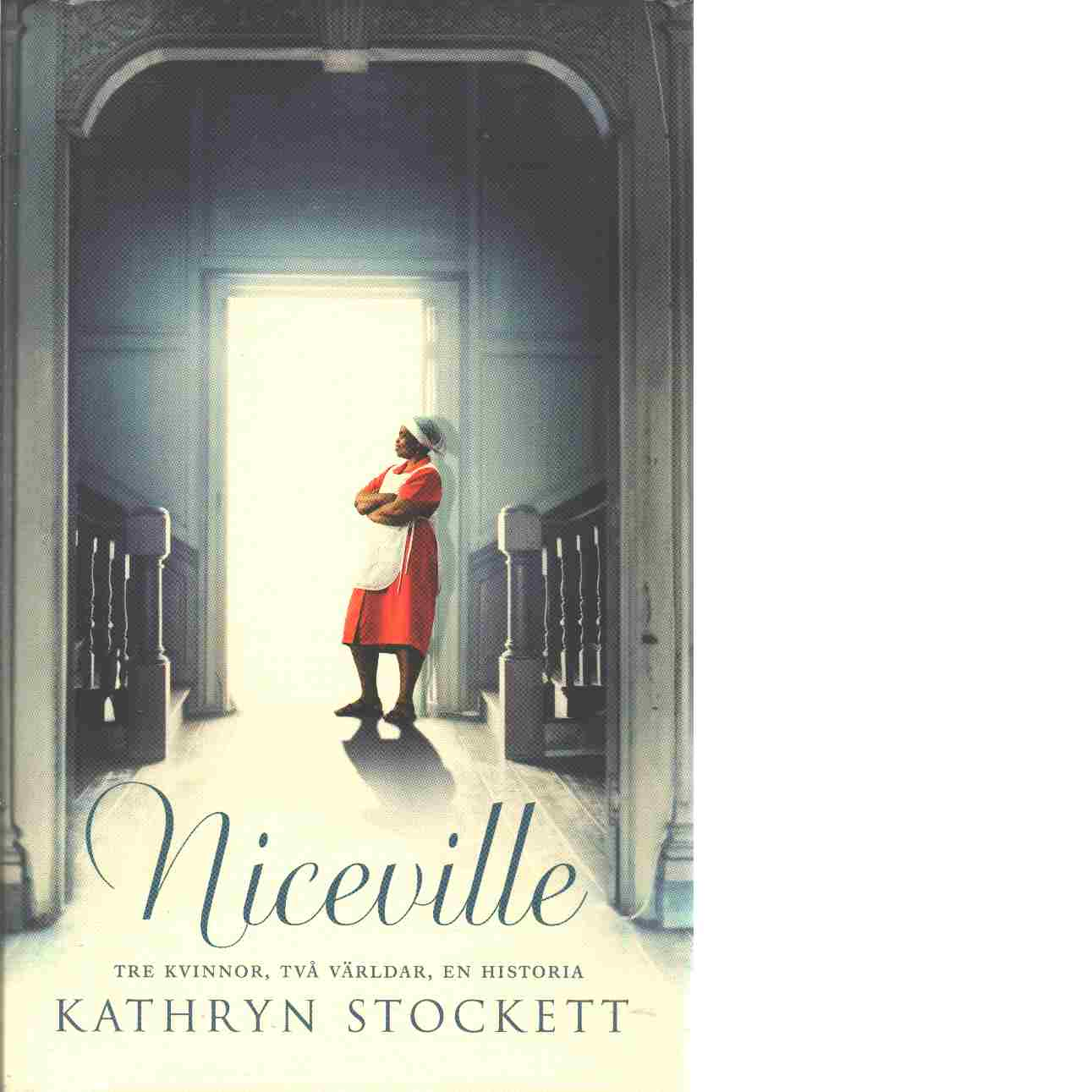 Niceville - Stockett, Kathryn