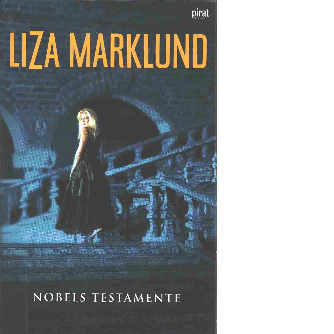 Nobels testamente - Marklund, Liza