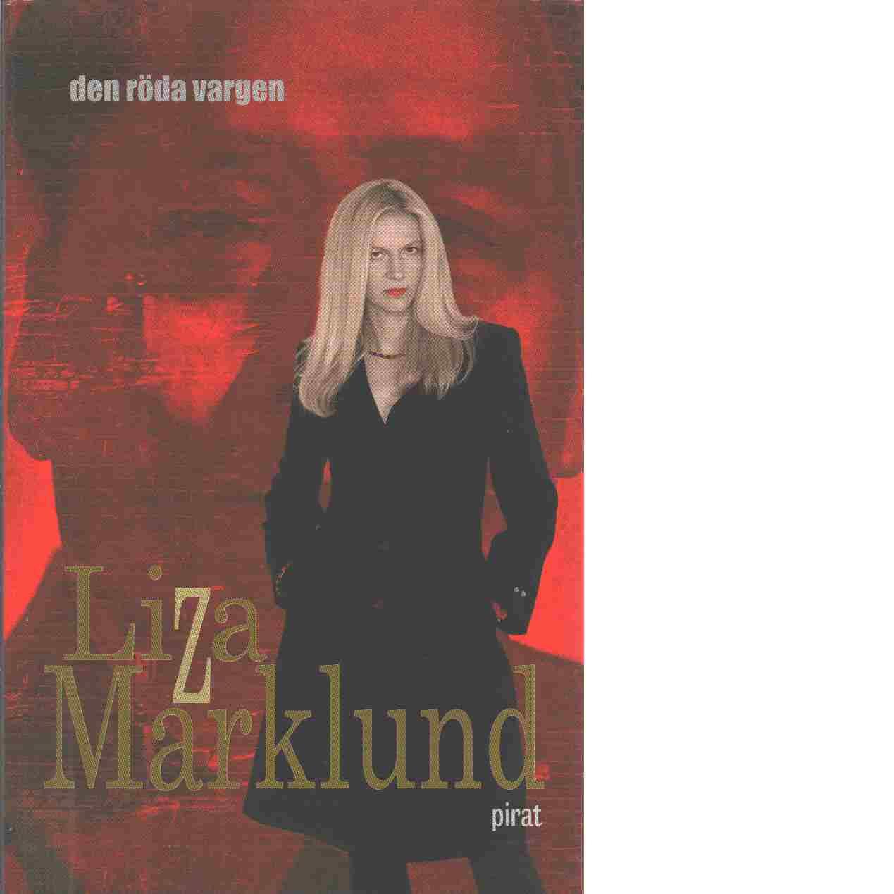Den röda vargen - Marklund, Liza