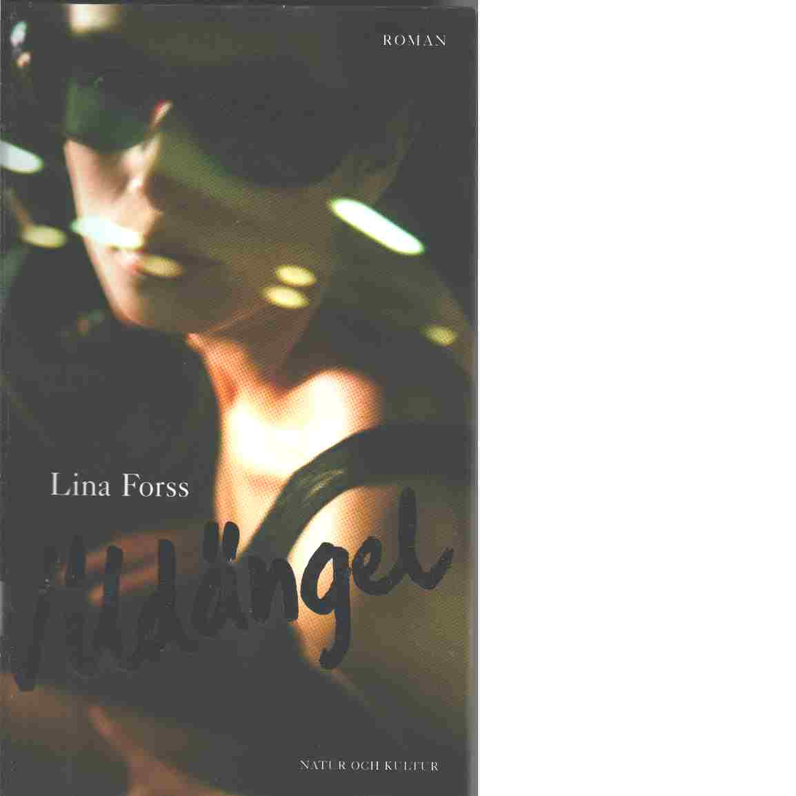 Vildängel - Forss, Lina