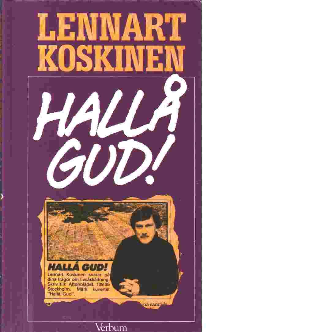 Hallå Gud - Koskinen, Lennart