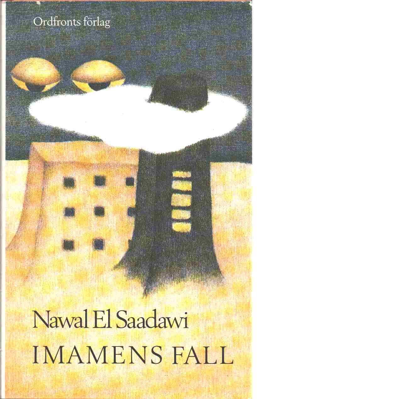 Imamens fall - El Saadawi, Nawal
