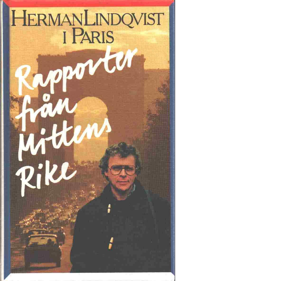 Rapporter från Mittens rike - Lindqvist, Herman