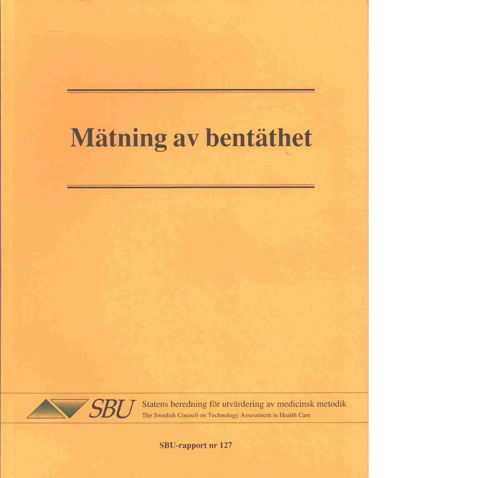 Mätning av bentäthet - Red. Statens beredning för medicinsk utvärdering