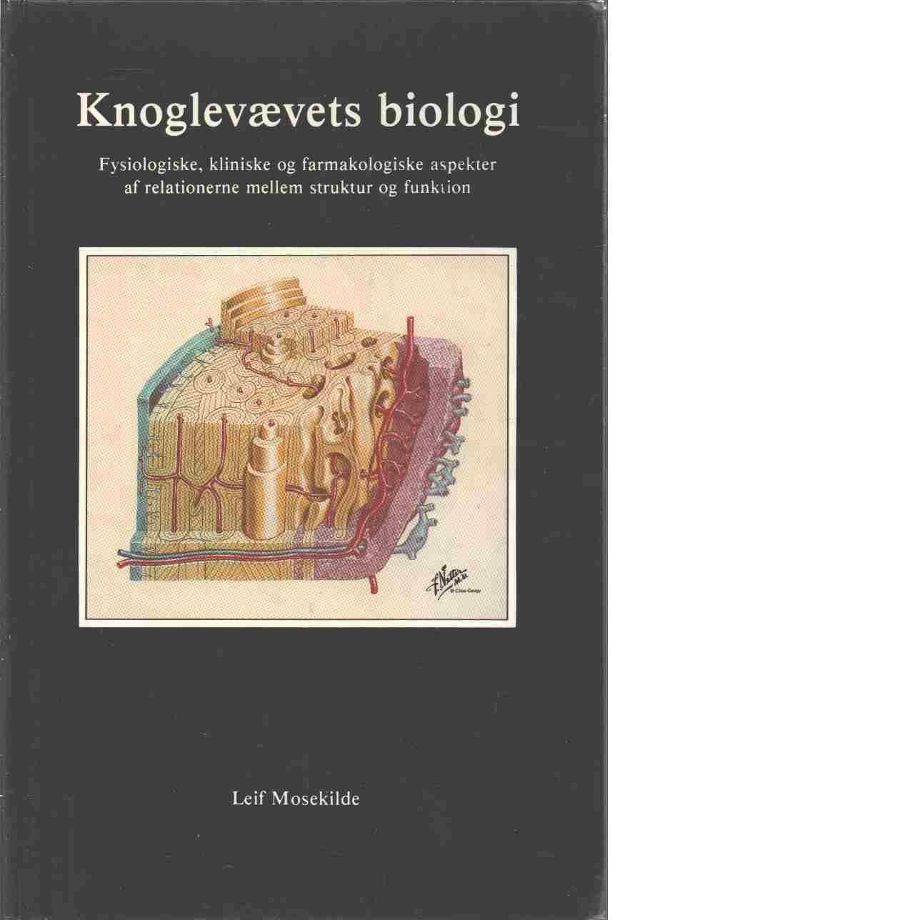 Knoglevaevets biologi - Mosekilde, Leif