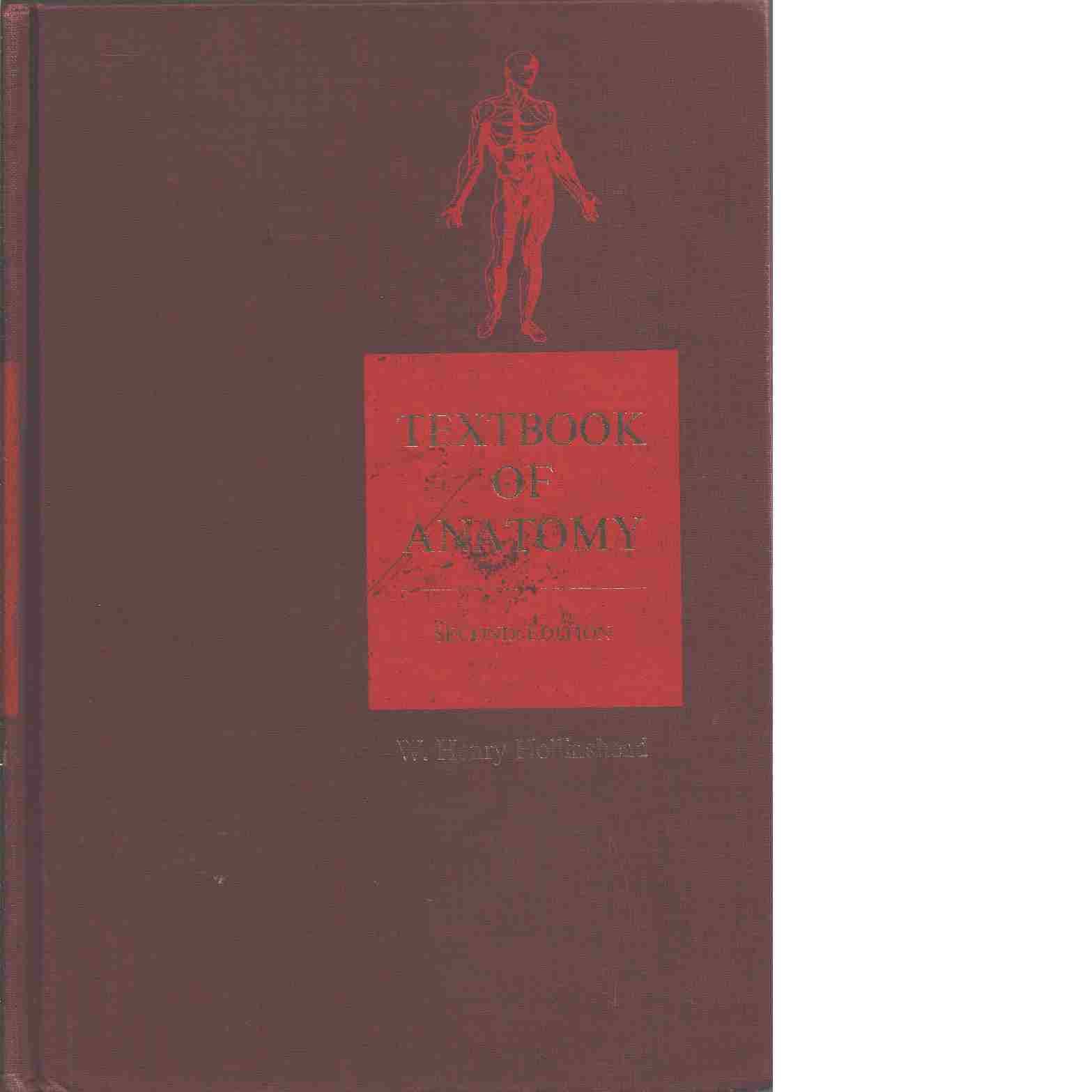 Textbook of anatomy. - Hollinshead, W.H.