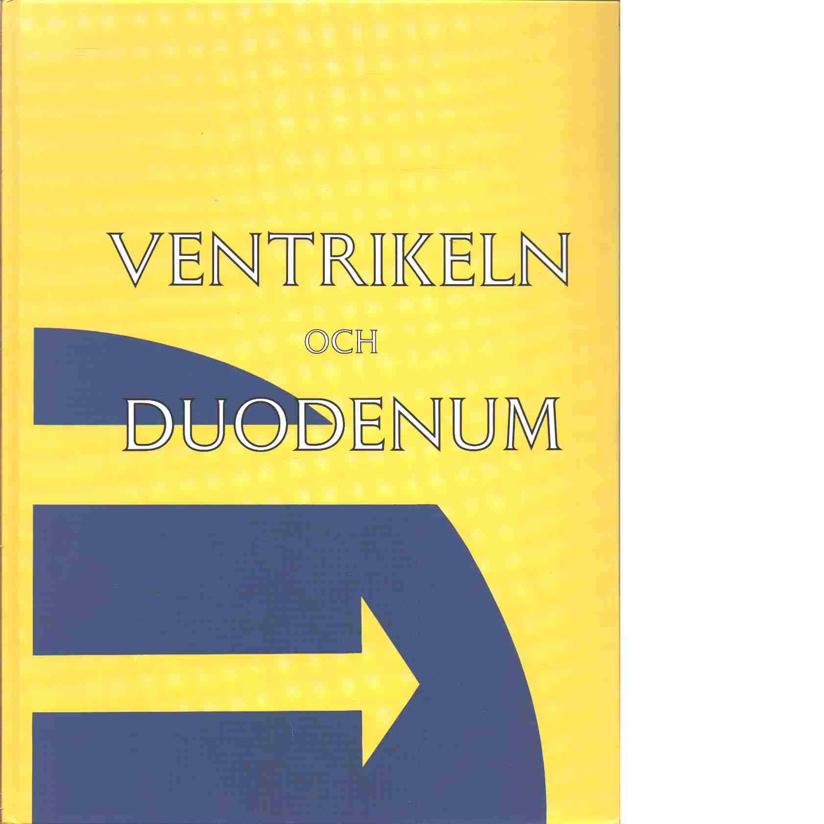 Ventrikeln och duodenum - Seensalu, Rein