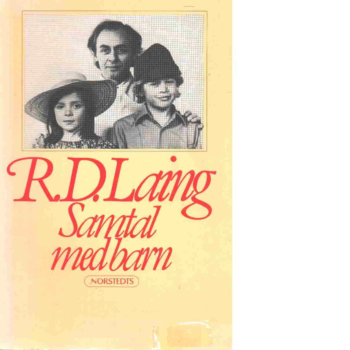 Samtal med barn - Laing, R. D.