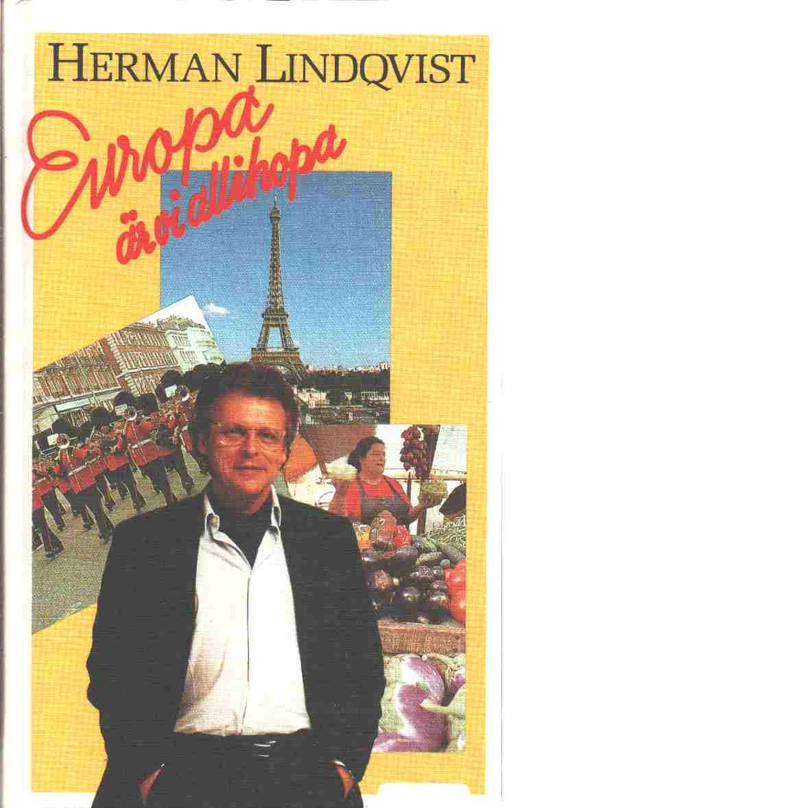 Europa är vi allihopa - Lindqvist, Herman