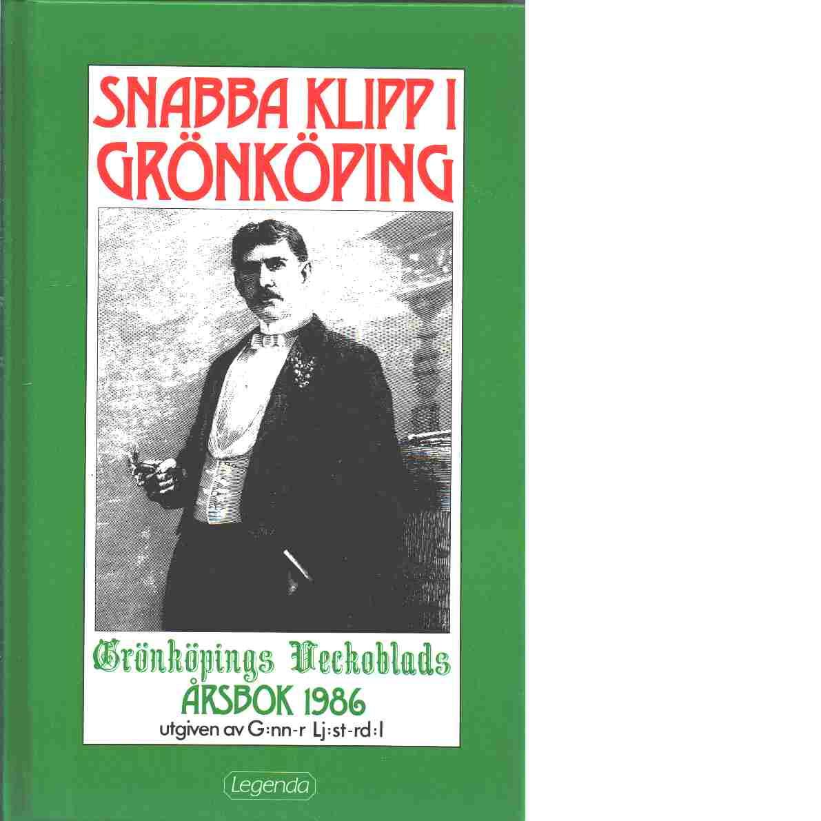 Snabba klipp i Grönköping - Red. Ljusterdal, Gunnar