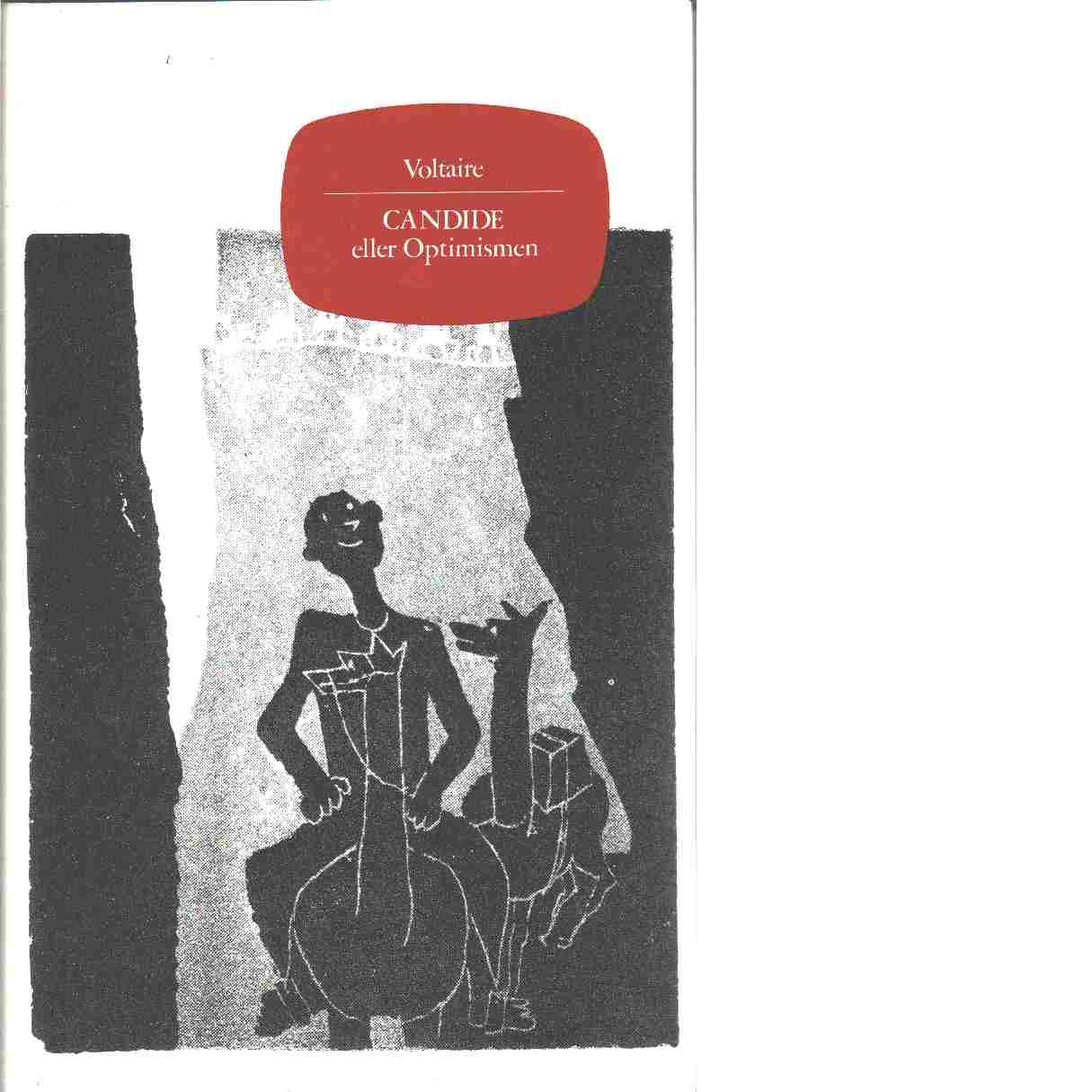 Candide eller Optimismen - Voltaire