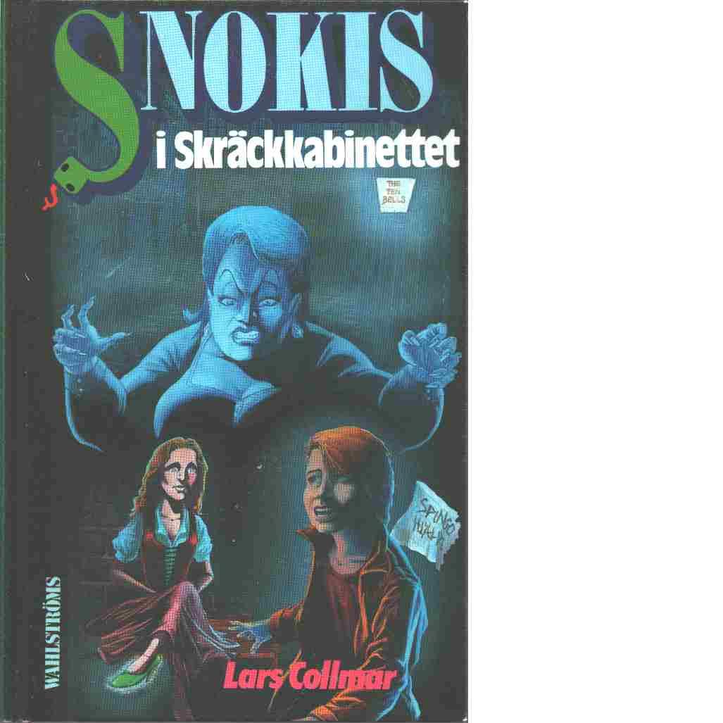 Snokis i Skräckkabinettet -   Collmar, Lars