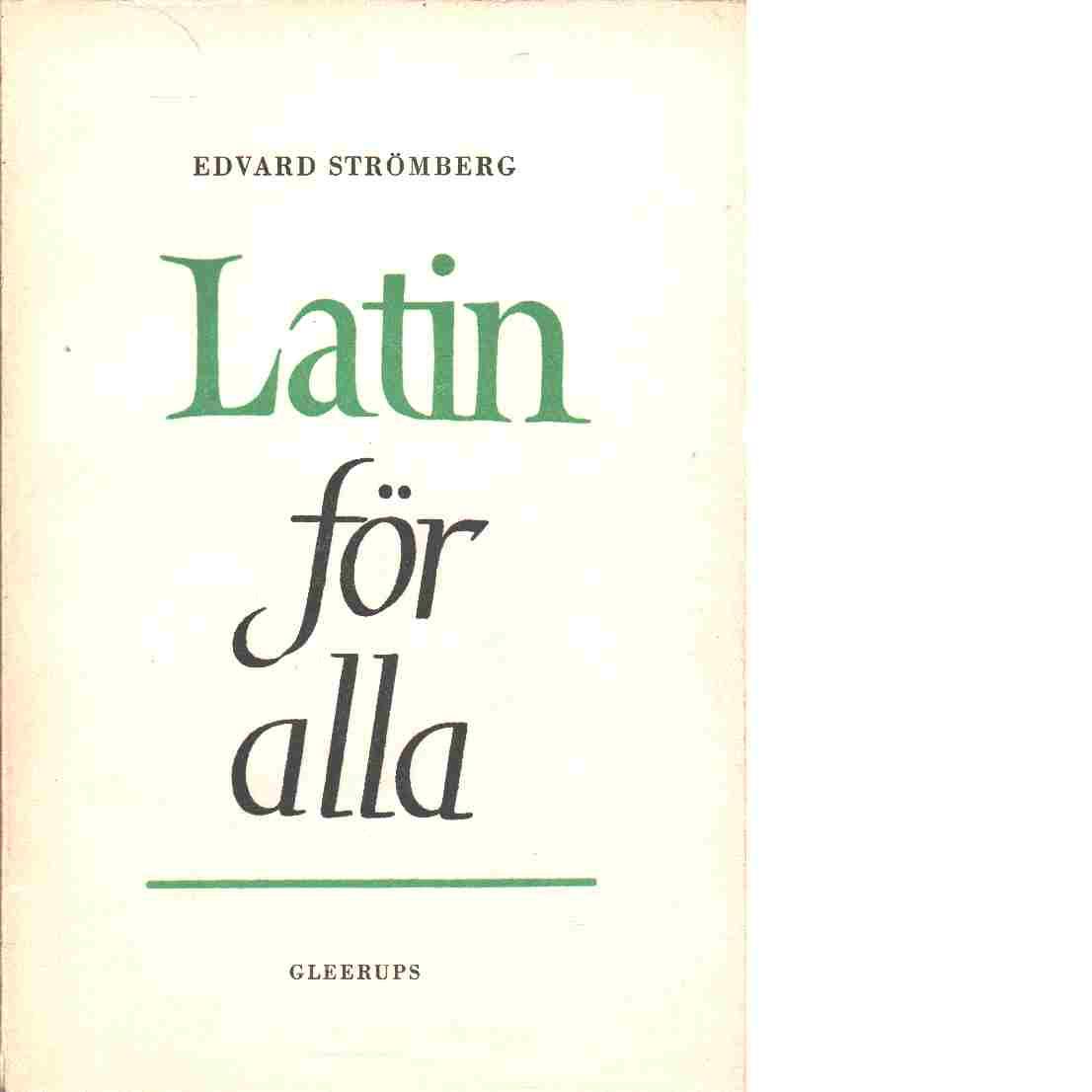 Latin för alla - Strömberg, Edvard