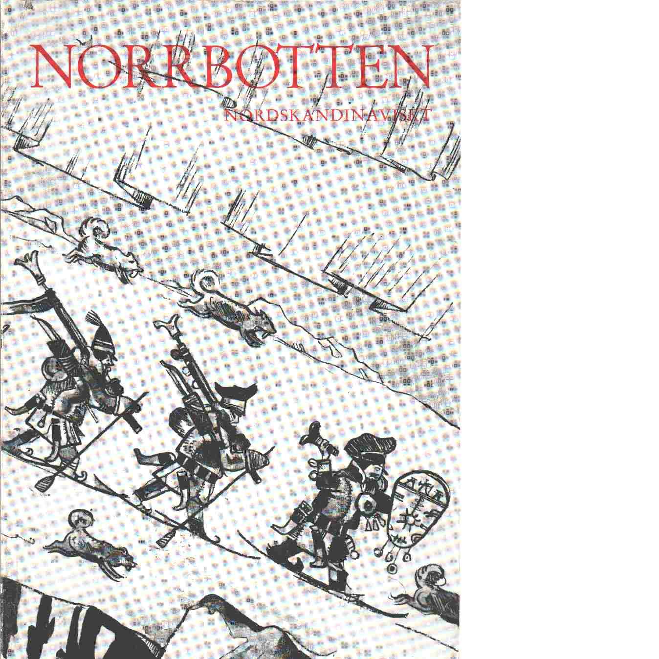 Norrbotten : Årsbok 1970 - Red. Hvarfner Harlad