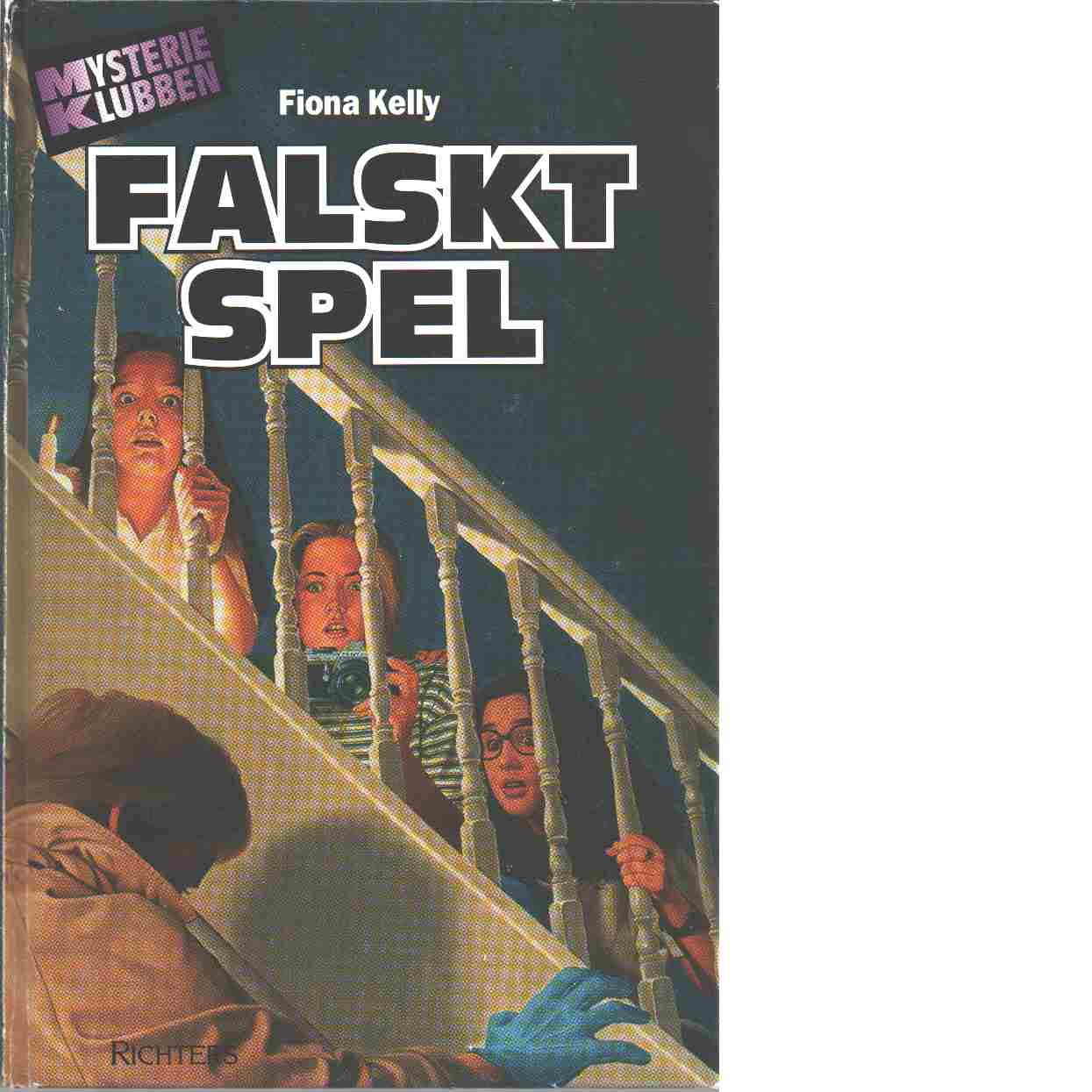 Falskt spel - Kelly, Fiona