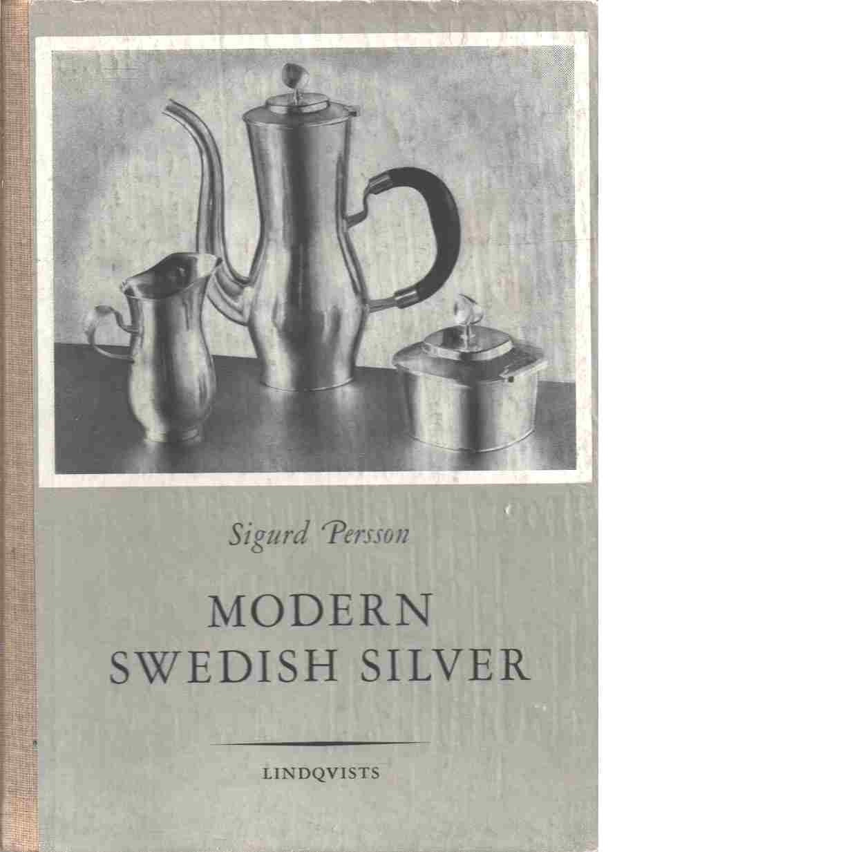 Modern Swedish silver - Persson, Sigurd