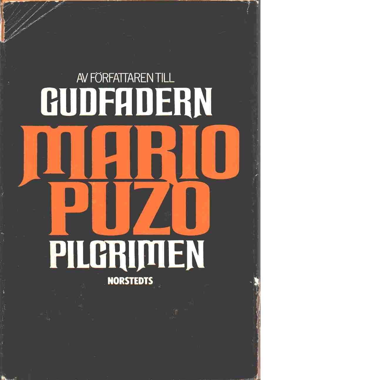 Pilgrimen - Puzo, Mario