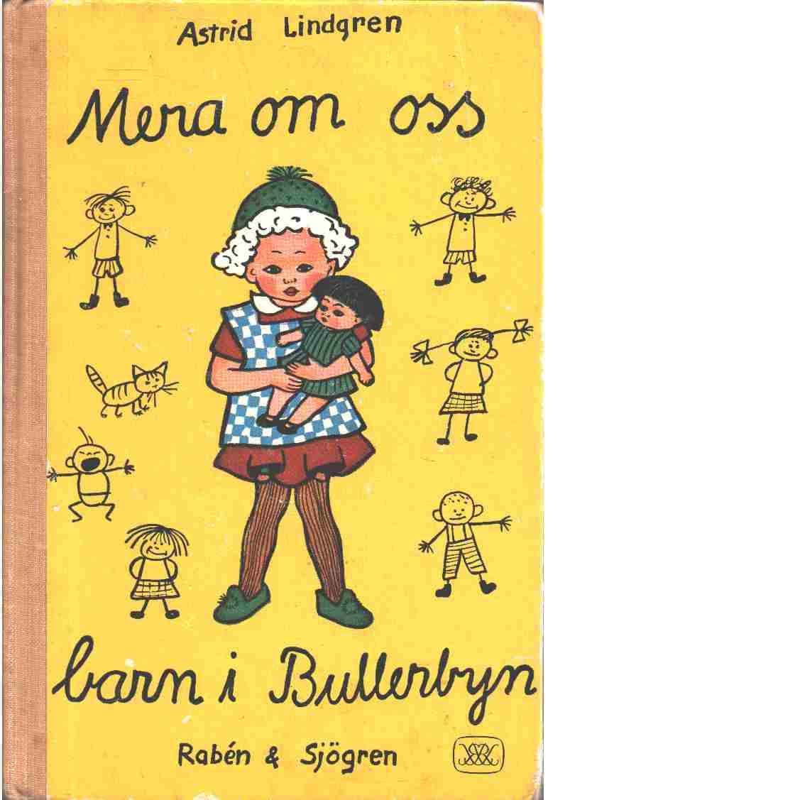 Mera om oss barn i Bullerbyn - Lindgren, Astrid