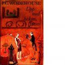 Upp med hakan, Jeeves - Wodehouse, P. G.