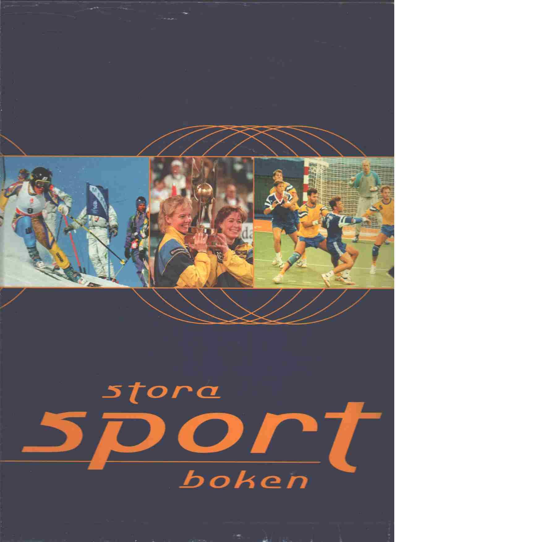 Den stora - sportboken. [4 + 5] - Red. Lindberg, Thomas