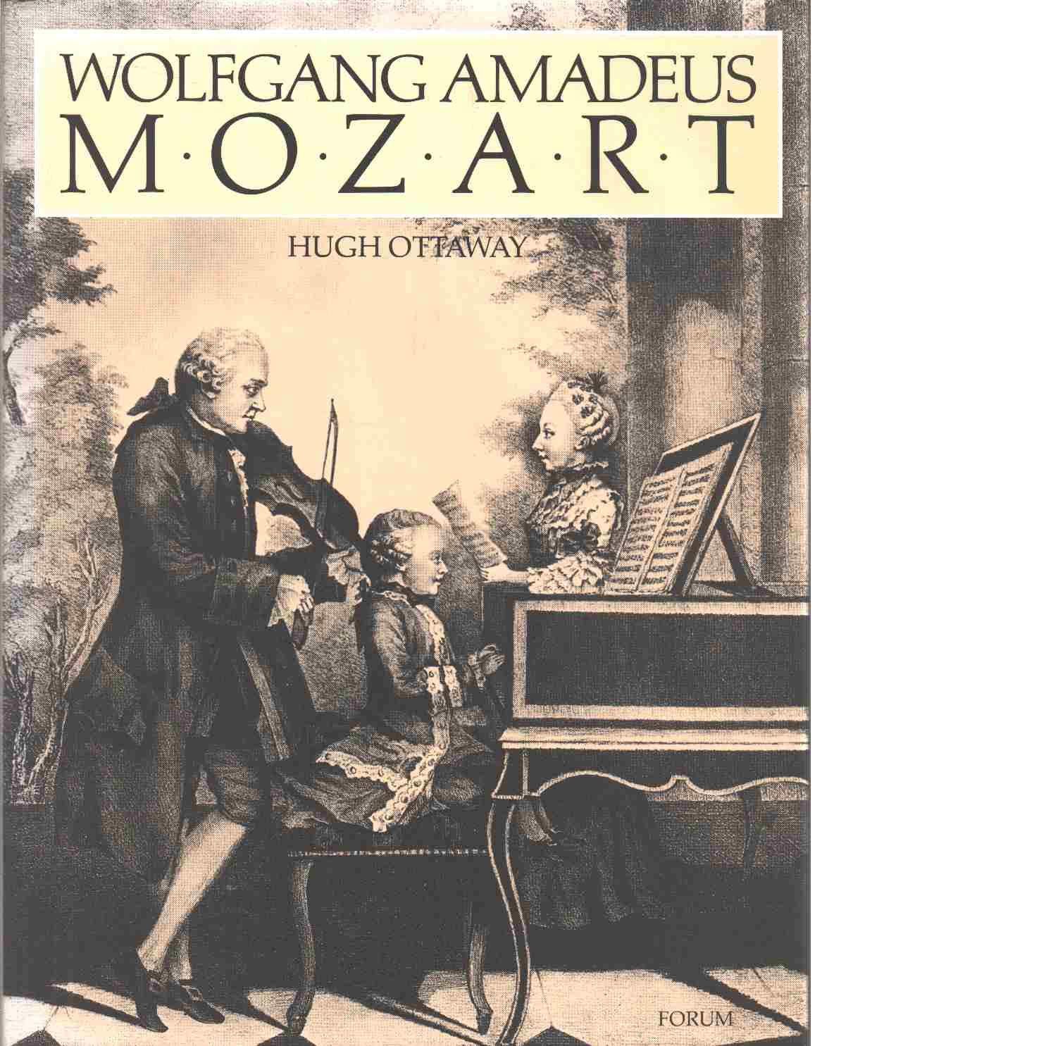 Wolfgang Amadeus Mozart - Ottaway, Hugh