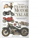 Världens främsta motorcyklar : [motorcykelns historia från 1885 till idag - Wilson, Hugo