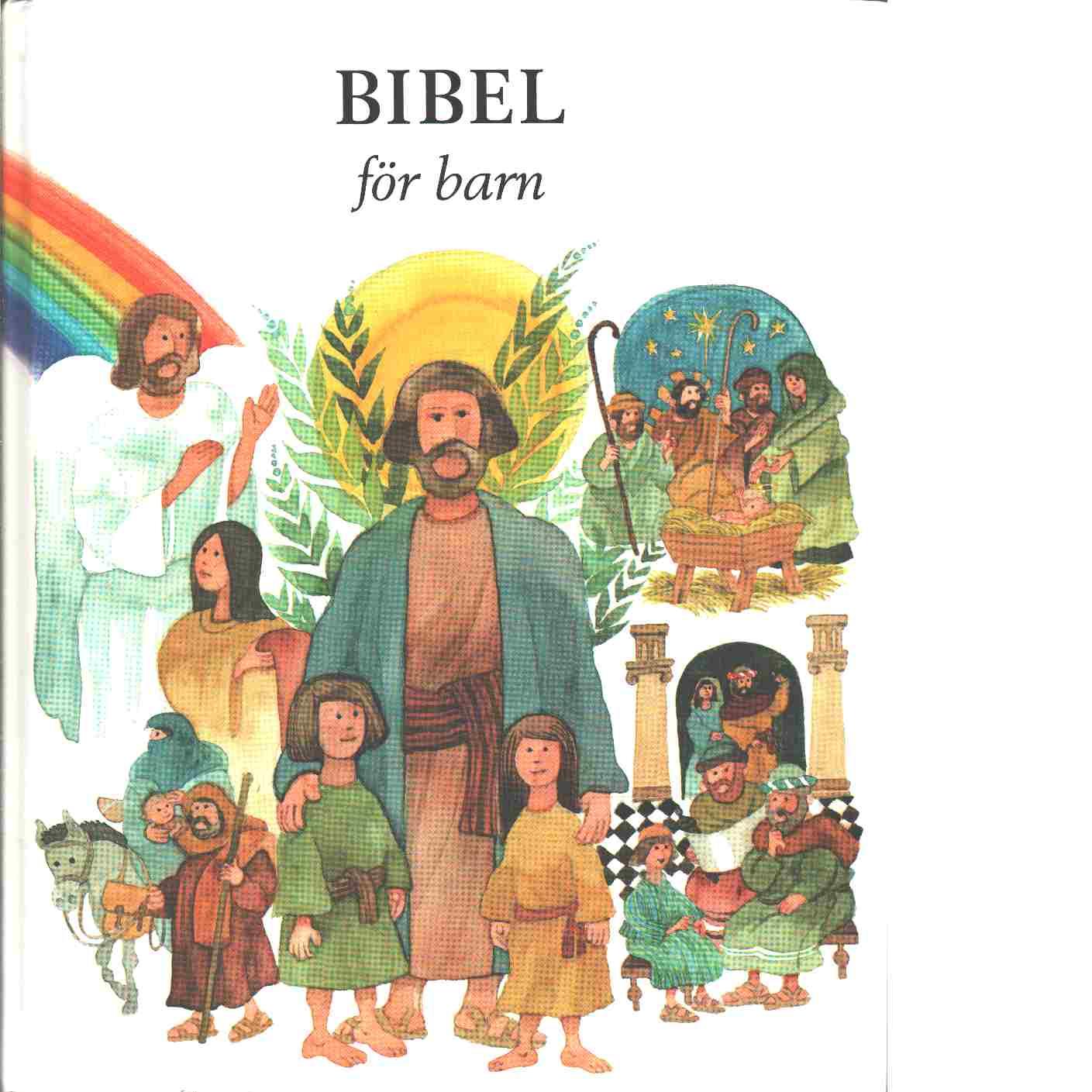 Bibel för barn - Andersson, Karin