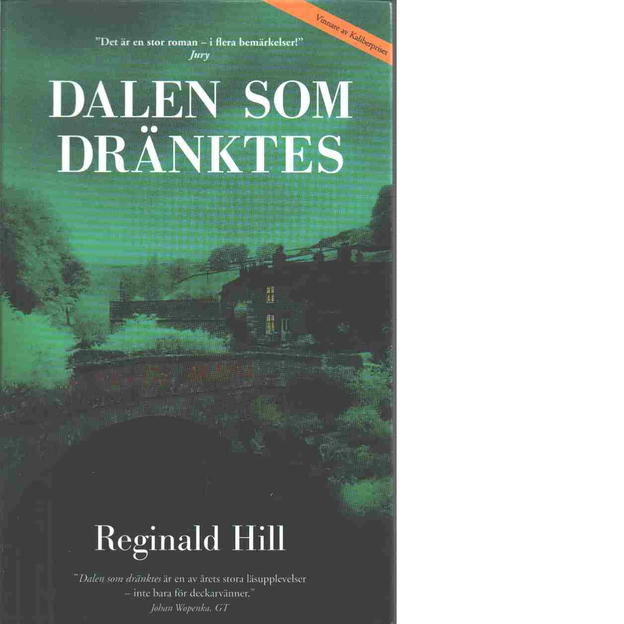 Dalen som dränktes : en Dalziel och Pascoe-roman - Hill, Reginald
