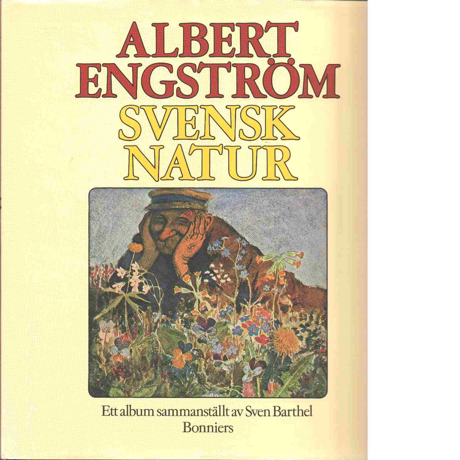 Svensk natur : ett album / Albert Engström - Engström, Albert