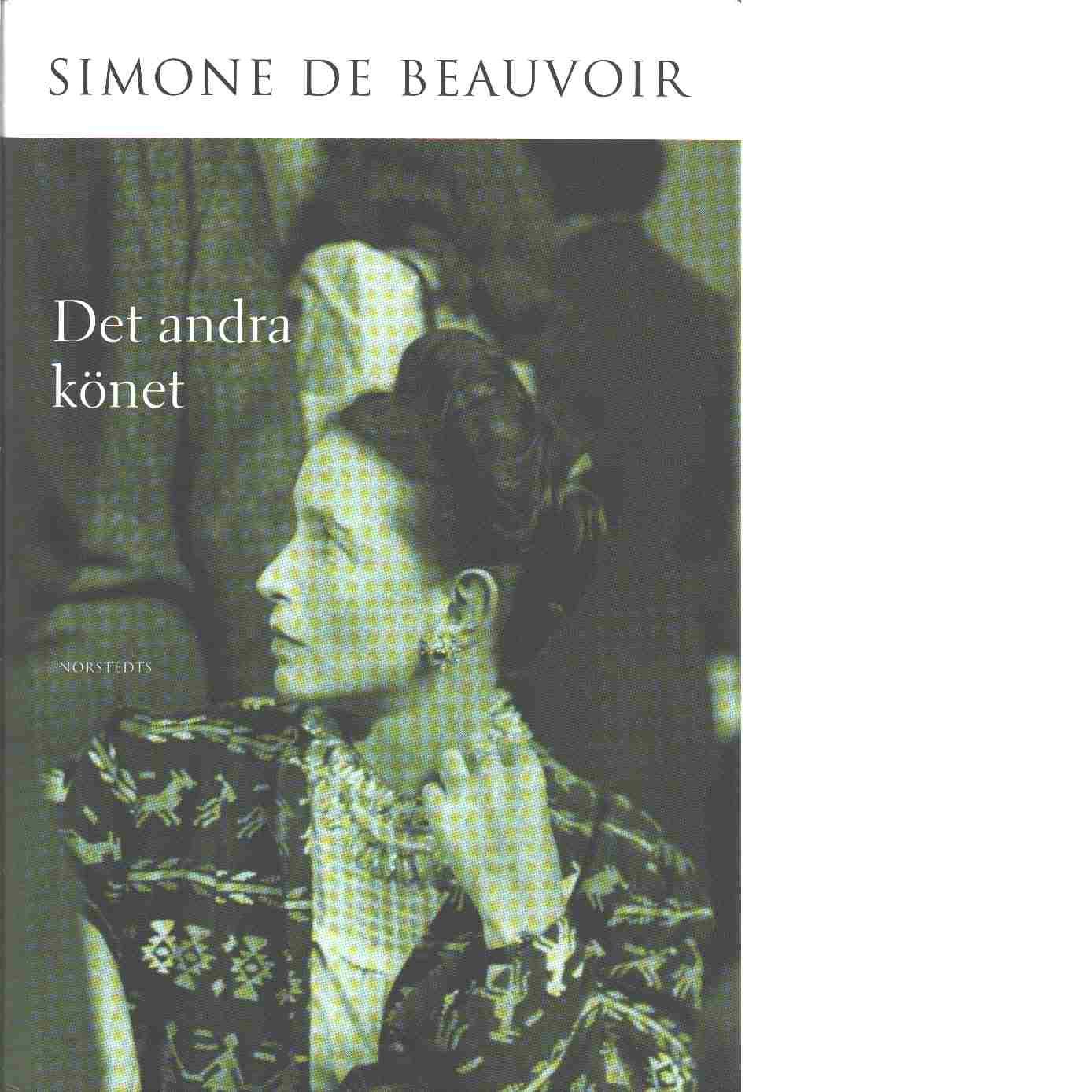 Det andra könet - Beauvoir, de  Simone