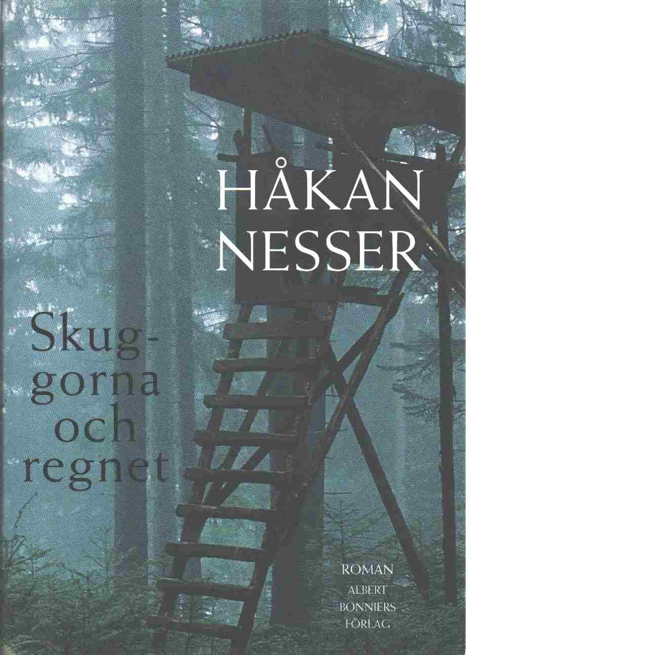 Skuggorna och regnet - Nesser, Håkan